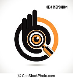 Creative hand with searching and looking for talent. Hand Ok symbol icon. Searching and inspection concept.