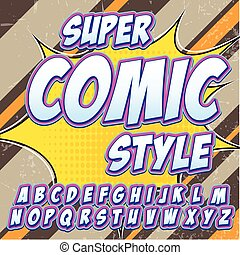 Creative high detail comic font. Alphabet in the style of comics, pop art. Letters and figures for decoration