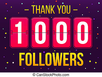 Creative illustration of 1000 followers subscribers, thank you card banner isolated on background. Art design web user celebrates blogger network. Abstract concept graphic element