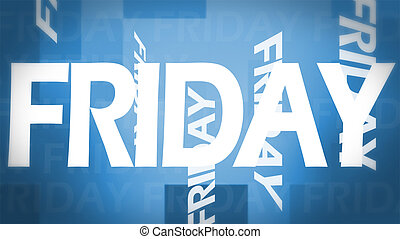 Creative image of Friday concept