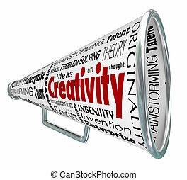 Creativity Bullhorn Megaphone Inventive Imaginative Innovative