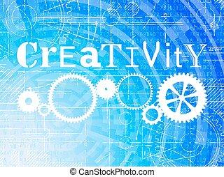Creativity High Tech Background - Creativity word on high...