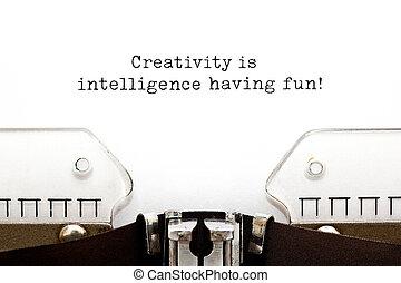 Creativity Is Intelligence Having Fun Inspirational Quote