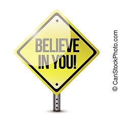 credere, in, te stesso, segno strada, illustrazione, disegno