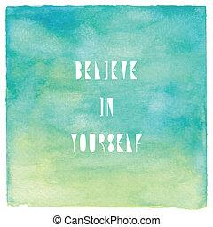 credere, in, te stesso, su, verde, acquarello