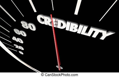 Credibility Trust Reliability Speedometer Measure Results 3d Illustration