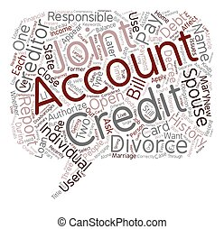 Credit and Divorce text background wordcloud concept