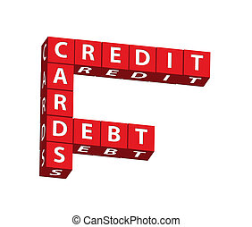 Credit Cards Debt - Red blocks spelling credit cards debt on...