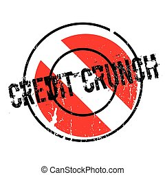 Credit Crunch rubber stamp