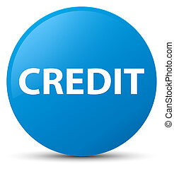 Credit cyan blue round button