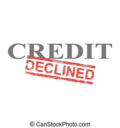 Credit Declined Word Stamp