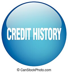 credit history blue round gel isolated push button