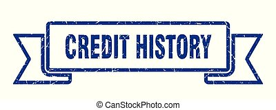 credit history grunge ribbon. credit history sign. credit...