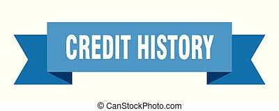 credit history ribbon. credit history isolated sign. credit...