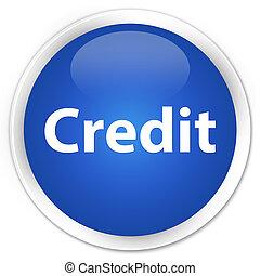 Credit premium blue round button