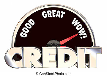 Credit Score Rating Speedometer Good Great Improved Borrow Loan Banking Number