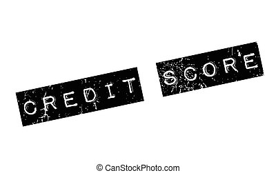 Credit Score rubber stamp