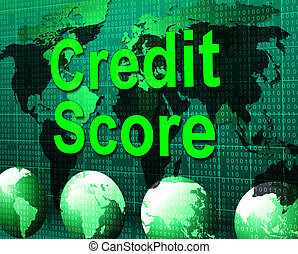 Credit Score Shows Card Loan And Owe