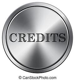 Credits icon. Round icon imitating metal.