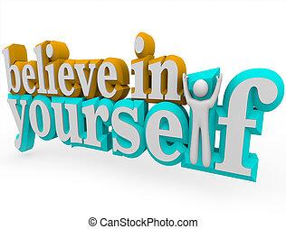 creer, en, usted mismo, -, 3d, palabras