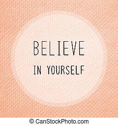 creer, en, usted mismo, en, naranja, papel de seda