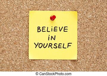 creer, pegajoso, usted mismo