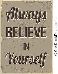creer, usted mismo, always, retro, cartel