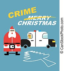 Crime Christmas. Santa Claus in handcuffs. Deer sits in police car. Killing tree. Silhouette Christmas tree is outlined in chalk on pavement. Bad guys in new year. Detention of new years character
