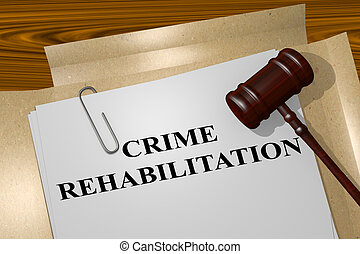 Crime Rehabilitation concept