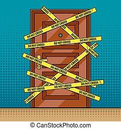 Crime scene door outline pop art vector - Crime scene door...