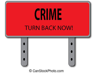 Crime Sign Concept