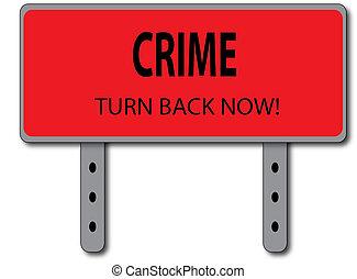 Crime Sign Concept