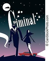 Criminal cinema poster.