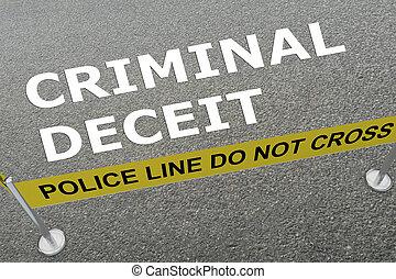 CRIMINAL DECEIT concept - 3D illustration of CRIMINAL DECEIT...