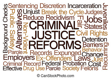 Criminal Justice Reforms Word Cloud on White Background