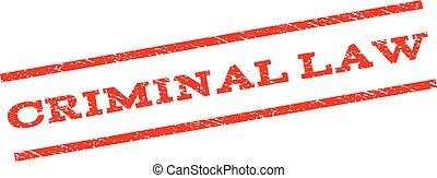 Criminal Law Watermark Stamp