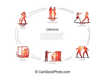 Criminal - pickpocketing, abduction, murder, bank helst, burglary, robbery vector concept set. Hand drawn sketch isolated illustration