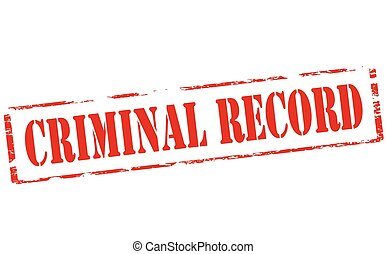 Criminal record - Rubber stamp with text criminal record...