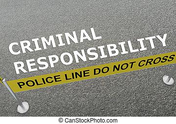 Criminal Responsibility concept - 3D illustration of...