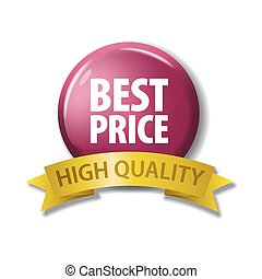 Crimson button with words 'Best Price - High Quality'