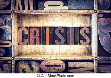 Crisis Concept Letterpress Type