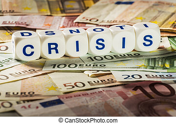 Crisis letters with banknotes