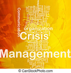 Crisis management background concept - Background concept...