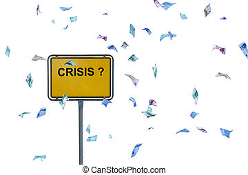Crisis? - money