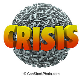Crisis Word Emergency Problem Trouble Exclamation Point Sphere