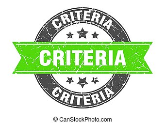 criteria round stamp with ribbon. sign. label