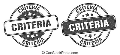 criteria stamp. criteria sign. round grunge label