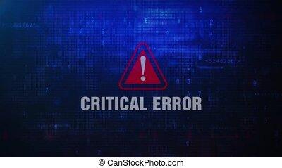 Critical Error Alert Warning Error Message Blinking on Screen .