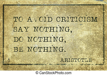 criticism print - To avoid criticism say nothing - ancient...