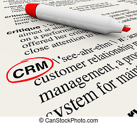 CRM Customer Relationship Management Dictionary Definition...